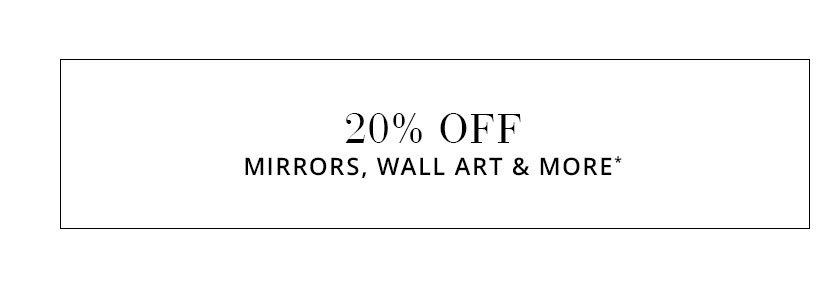 Mirrors, Wall Art & More