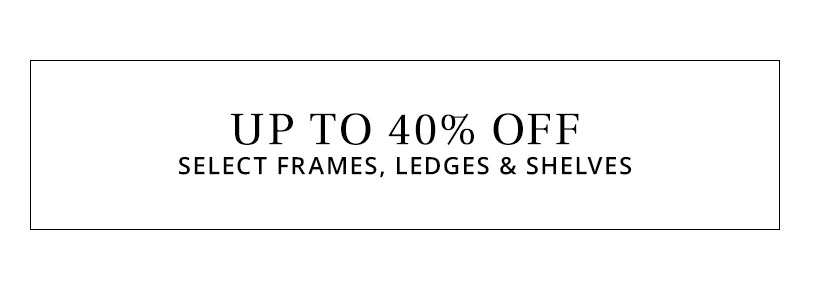Frames, Ledges & Shelves Sale