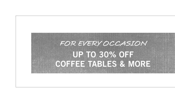 Coffee Tables, Side Tables & More Sale