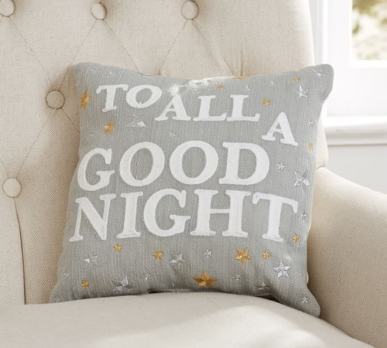 To All A Good Night Pillow Pottery Barn