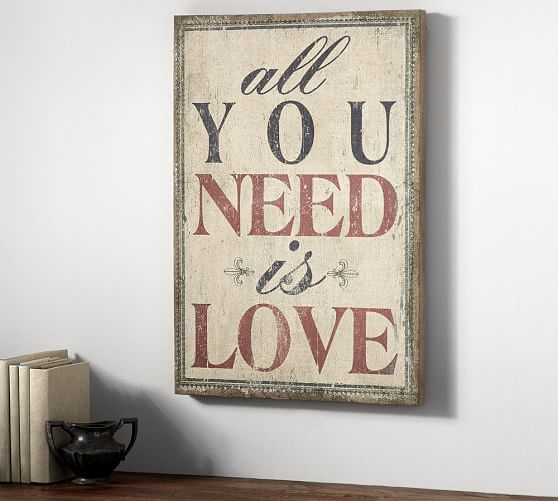 All You Need Is Love Sign Pottery Barn